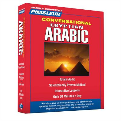Pimsleur Arabic (Egyptian) Conversational Course - Level 1 Lessons 1-16 CD: Learn to Speak and Understand Egyptian Arabic with Pimsleur Language Programs, Pimsleur