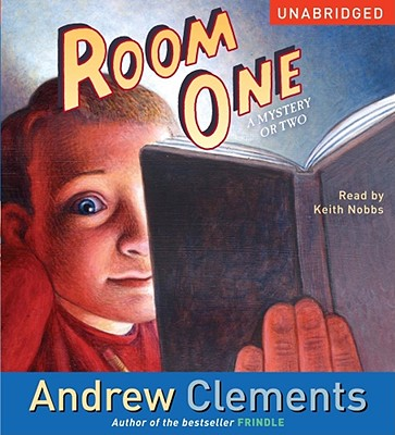 Room One: A Mystery or Two, Clements,Andrew/Nobbs,Keith
