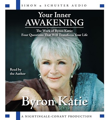 Image for Your Inner Awakening: The Work Of Byron Katie: Fou