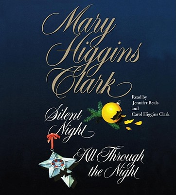 Image for Mary Higgins Clark; The Night Collection (Silent Night & All Through the Night) [Abridged, Audiobook] [Audio CD]