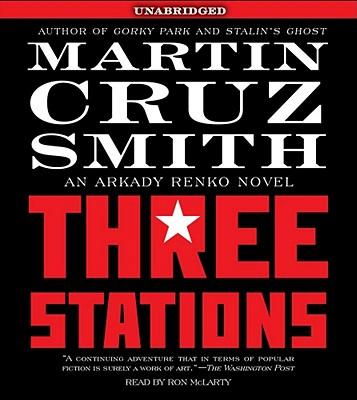 THREE STATIONS, Smith, Martin Cruz