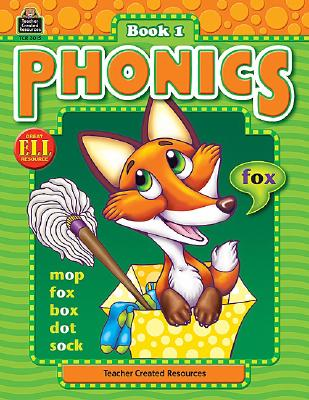 Image for Phonics: Book 1, Grades K3 from Teacher Created Resources (Phonics (Teacher Created Resources))