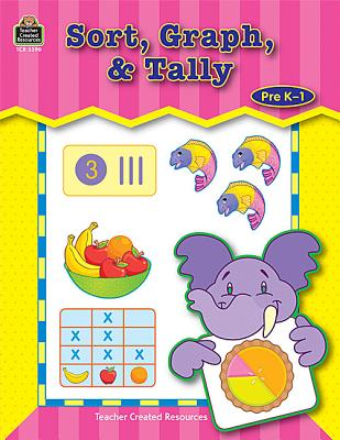 Image for Sort, Graph, & Tally (Right Start Series)