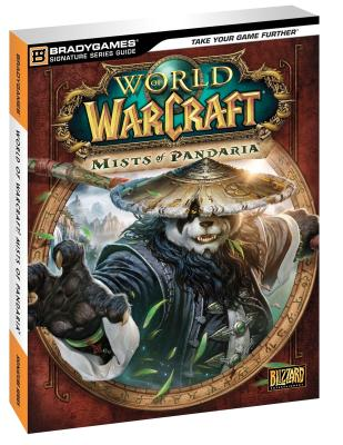 Image for World of Warcraft: Mists of Pandaria Signature Series Guide (Bradygames Signature Series Guide)