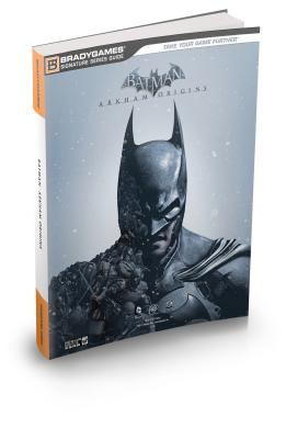 Image for Batman: Arkham Origins Signature Series Strategy Guide (Bradygames Signature Guides)