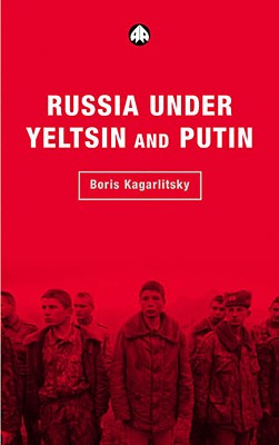 Image for RUSSIA UNDER YELTSIN AND PUTIN NEO-LIBERAL AUTOCRACY