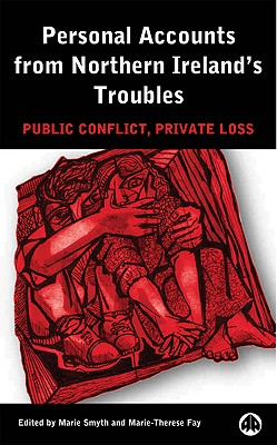 Image for Personal Accounts From Northern Ireland's Troubles: Public Conflict, Private Loss