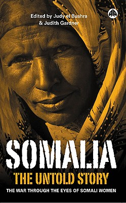 Image for Somalia - the Untold Story: The War Through the Eyes of Somali Women