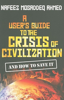 Image for User's Guide to the Crisis of Civilization: And How to Save It
