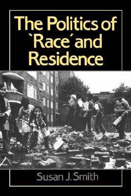 Image for Politics of Race and Residence