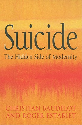 Image for Suicide: The Hidden Side of Modernity