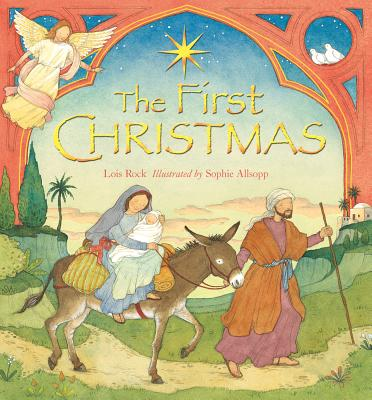 The First Christmas (Classics Retold), Rock, Lois