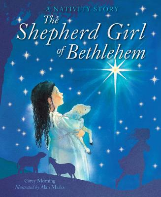 The Shepherd Girl of Bethlehem: A Nativity Story, Carey Morning