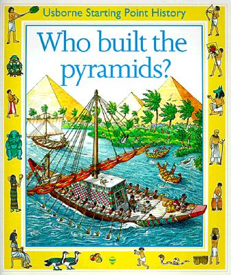 Image for Who Built the Pyramids? (Starting Point History Series)