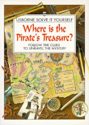 Image for WHERE IS THE PIRATE'S TREASURE SOLVE IT YOURSELF