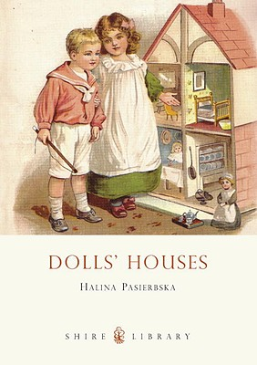 Image for Dolls' Houses (Shire Library)