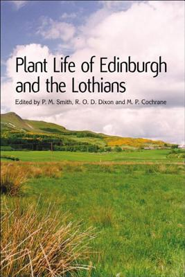 Image for Plant Life of Edinburgh and the Lothians