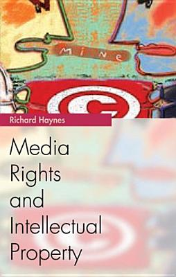 Image for Media Rights and Intellectual Property (Media Topics)