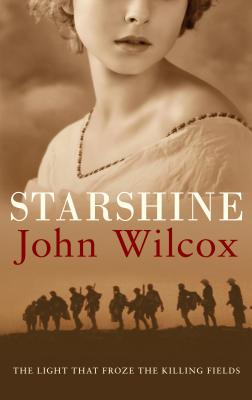 Image for Starshine: The Light That Froze the Killing Fields
