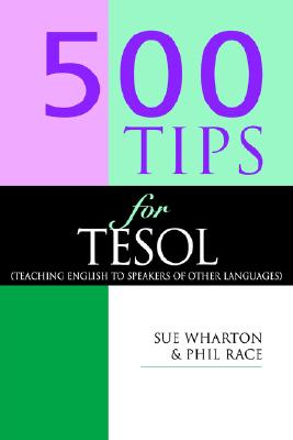 Image for 500 Tips for TESOL Teachers