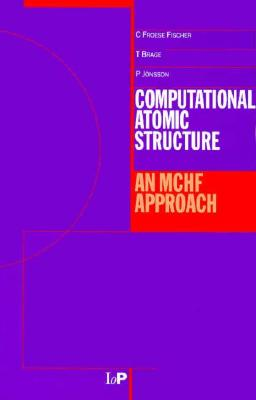 Image for Computational Atomic Structure: An MCHF Approach
