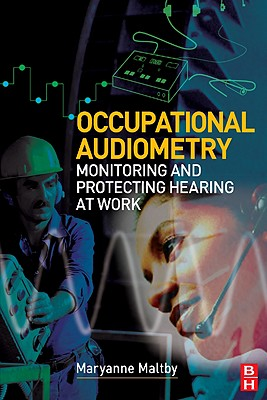 Occupational Audiometry, Maltby, MaryAnne