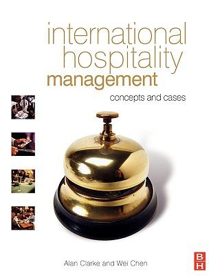 International Hospitality Management, Clarke, Alan; Chen, Wei