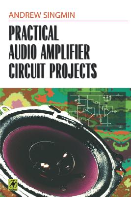 Image for Practical Audio Amplifier Circuit Projects