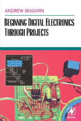 Image for Beginning Digital Electronics through Projects