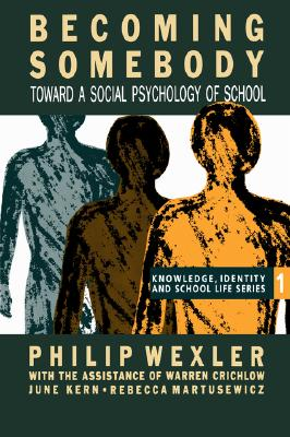 Image for Becoming Somebody: Toward A Social Psychology Of School