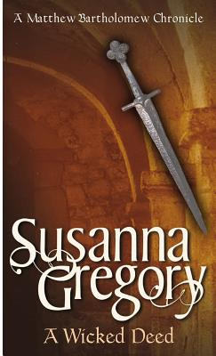 Wicked Deed, SUSANNA GREGORY
