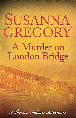 A Murder on London Bridge, Gregory, Susanna