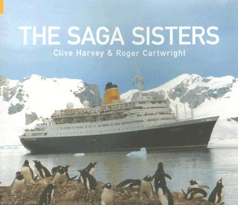 The Saga Sisters, HARVEY, Clive; CARTWRIGHT, Roger