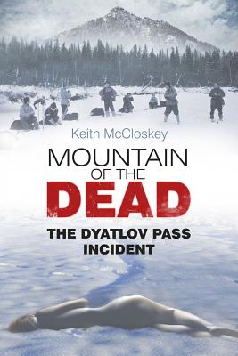 Image for Mountain of the Dead: The Dyatlov Pass Incident