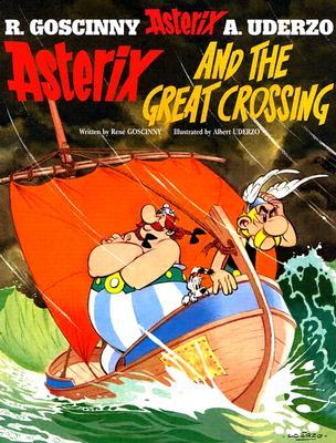 Asterix and the Great Crossing: Album #22 (Asterix (Orion Paperback)), Goscinny, Rene; Uderzo, Albert [Illustrator]