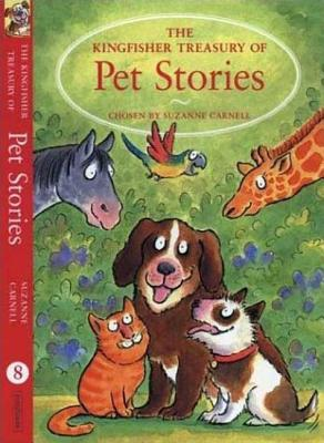 Image for The Kingfisher Treasury of Pet Stories (The Kingfisher Treasury of Stories)