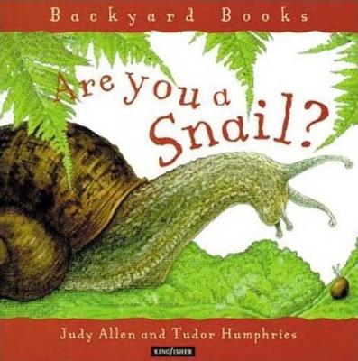 Image for Are You a Snail? (Backyard Books)