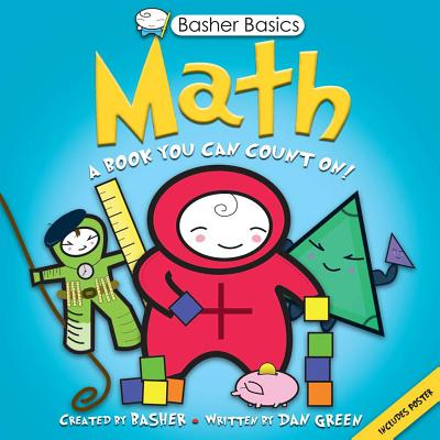 Image for Basher Basics: Math: A Book You Can Count On