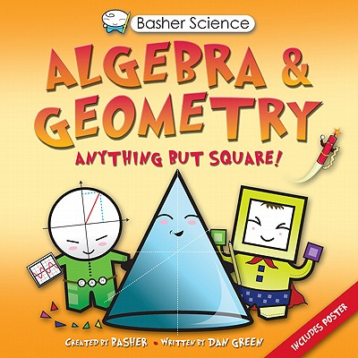 Image for Algebra and Geometry (Basher Science)
