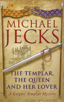 "Image for ""The Templar, the Queen and Her Lover A Knights Templar Mystery (Knights Templar)"""