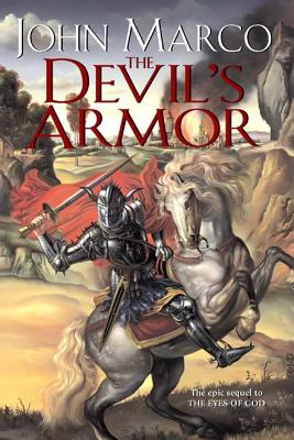 The Devil's Armor (Daw Books Collectors), John  Marco