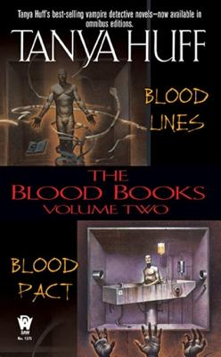 The Blood Books, Vol. 2 (Blood Lines / Blood Pact), Huff, Tanya