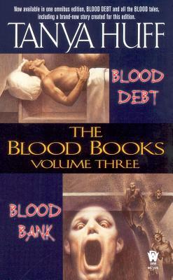 The Blood Books, Vol. 3 (Blood Debt / Blood Bank), Tanya Huff