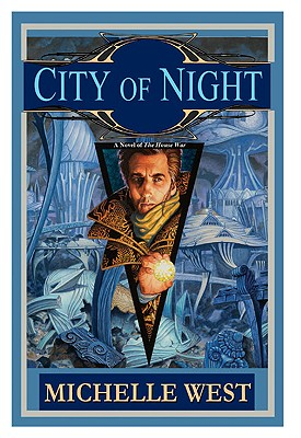 City of Night, Michelle West