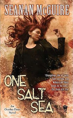 One Salt Sea: An October Daye Novel, Seanan McGuire