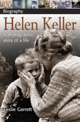 Image for Helen Keller:  A photographic story of a life (DK Biography)