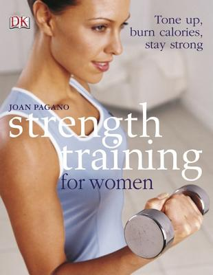 Image for Strength Training For Women: Tone Up, Burn Calories, Stay Strong