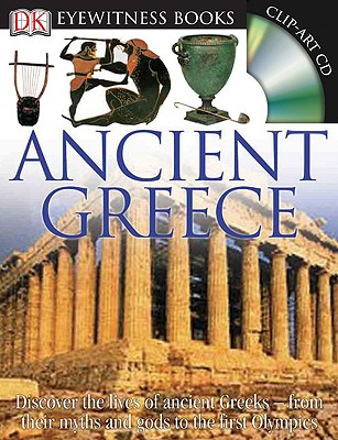 Image for Ancient Greece (Includes Clip-Art CD, DK Eyewitness Books)