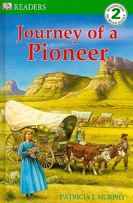 Image for DK Readers L2: Journey of a Pioneer (DK Readers Level 2)