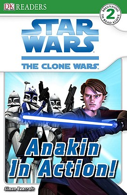 Image for Anakin in Action! (Star Wars: The Clone Wars)
